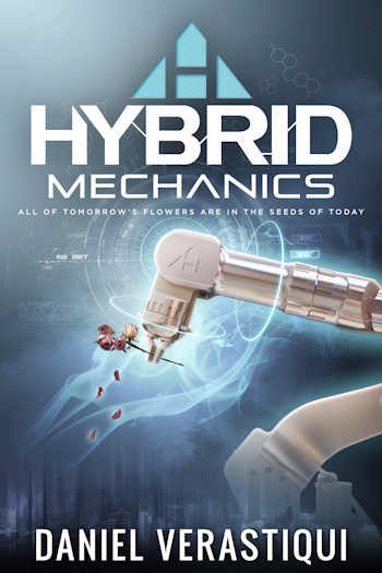 Book Cover for Hybrid Mechanics by Daniel Verastiqui
