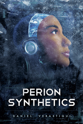 Book Cover for Perion Synthetics by Daniel Verastiqui