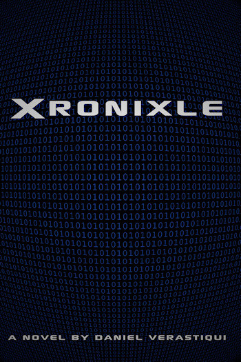 Book Cover for Xronixle by Daniel Verastiqui